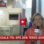 SPECIALE ITG: SPS 2016 TERZO GIORNO